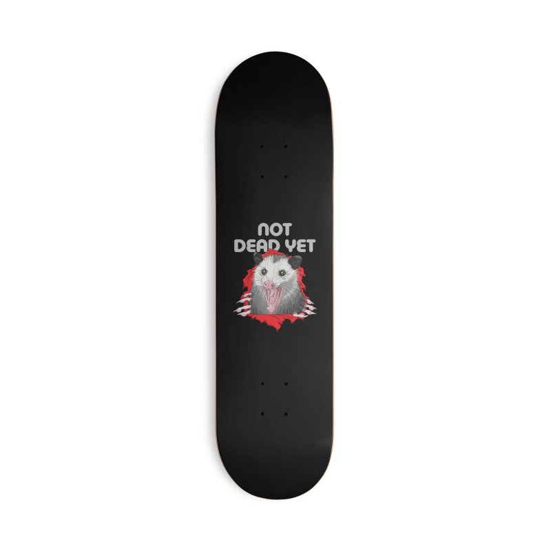 Not Dead Yet Skateboard Accessories Deck Only Skateboard by Not Dead Yet Merch