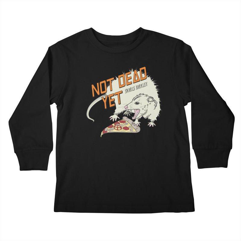 Snarls Barkley Pizza Protec Kids Longsleeve T-Shirt by Not Dead Yet Merch