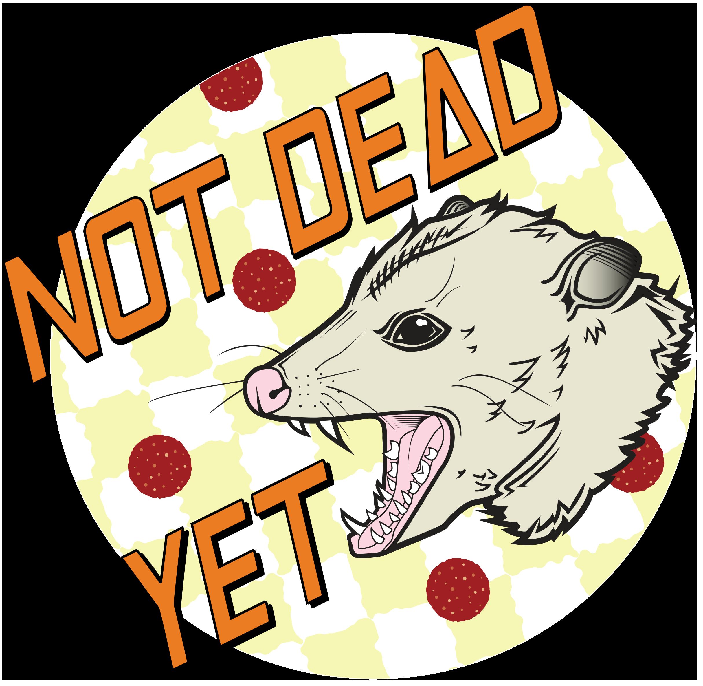 Not Dead Yet Merch Logo
