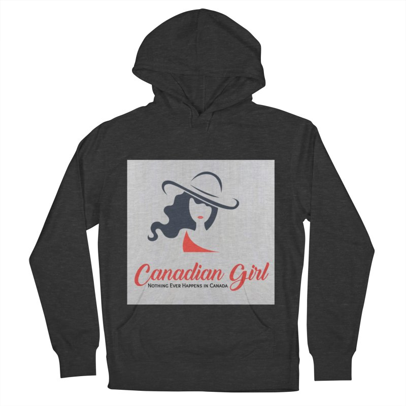 Canadian Girl Women's French Terry Pullover Hoody by The Nothing Canada Souvenir Shop