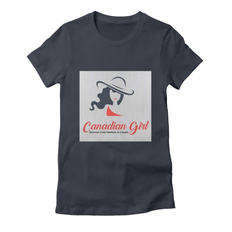 Canadian Girl Women's Fitted T-Shirt by The Nothing Canada Souvenir Shop