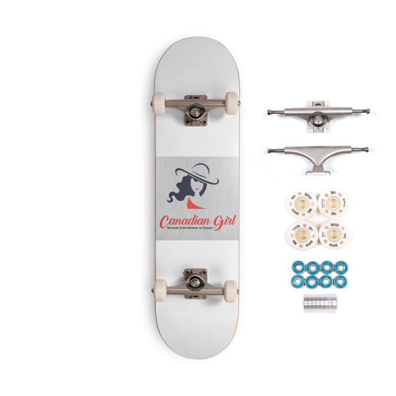 Canadian Girl Accessories Complete - Premium Skateboard by The Nothing Canada Souvenir Shop
