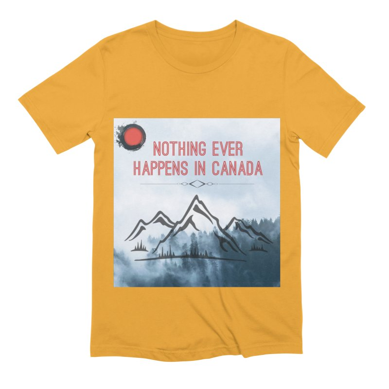 Nothing Ever Happens in Canada - Mountains Men's Extra Soft T-Shirt by The Nothing Canada Souvenir Shop
