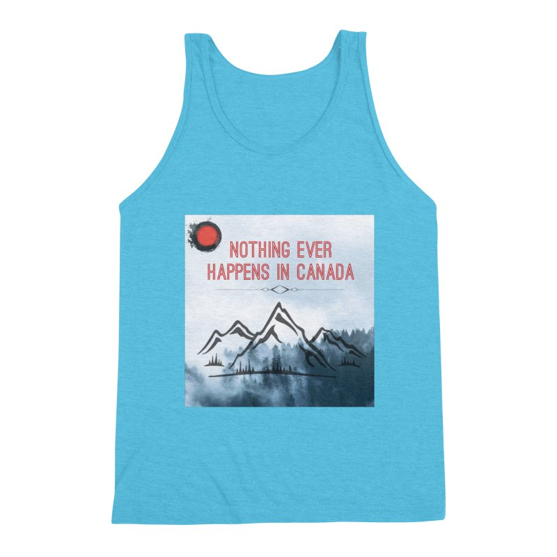 Nothing Ever Happens in Canada - Mountains Men's Triblend Tank by The Nothing Canada Souvenir Shop