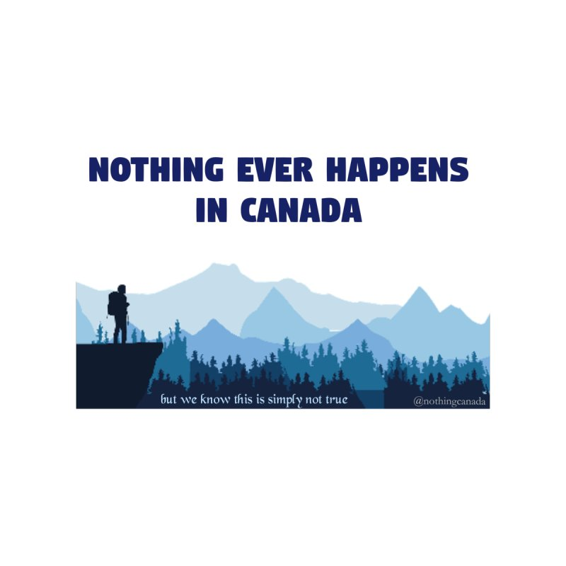 Nothing Ever Happens in Canada - Mountains Men's Tank by The Nothing Canada Souvenir Shop