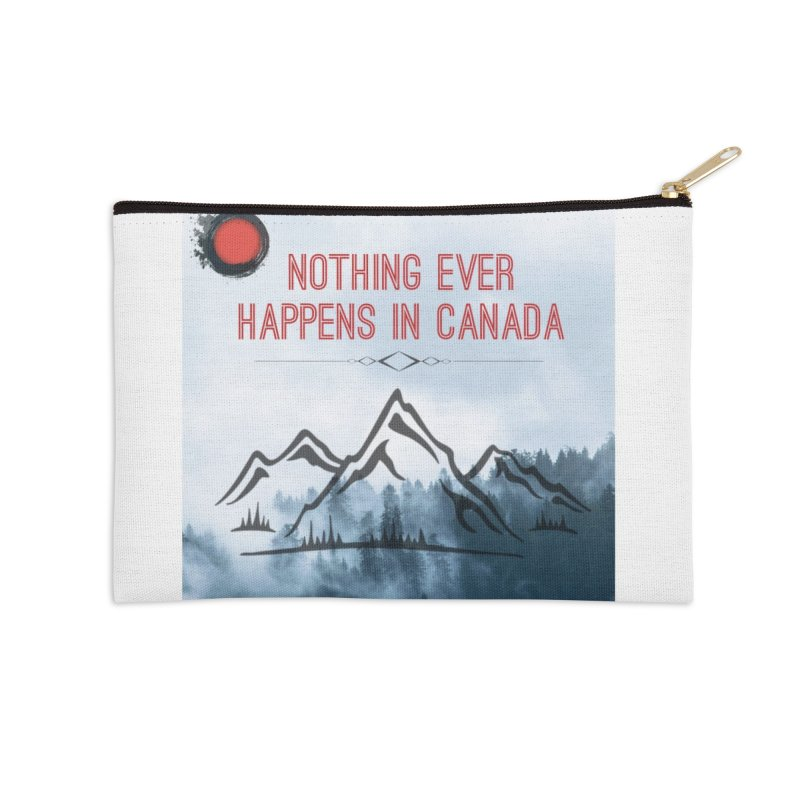 Nothing Ever Happens in Canada - Mountains Accessories Zip Pouch by The Nothing Canada Souvenir Shop