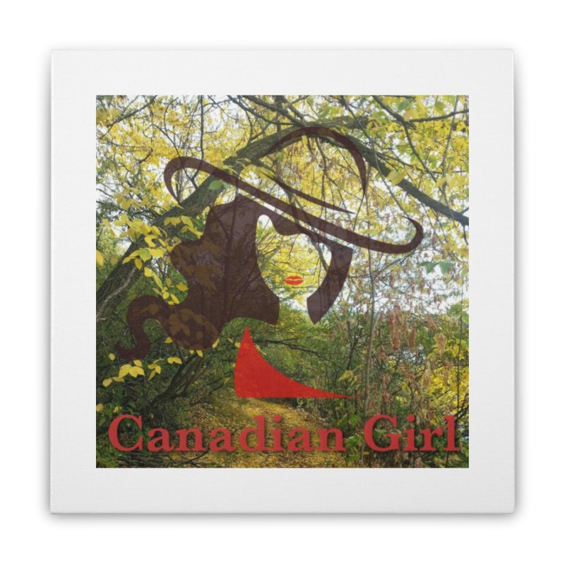 Canadian Girl -  Fall 2019 Home Stretched Canvas by The Nothing Canada Souvenir Shop