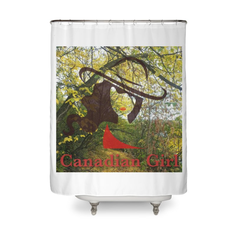 Canadian Girl -  Fall 2019 Home Shower Curtain by The Nothing Canada Souvenir Shop