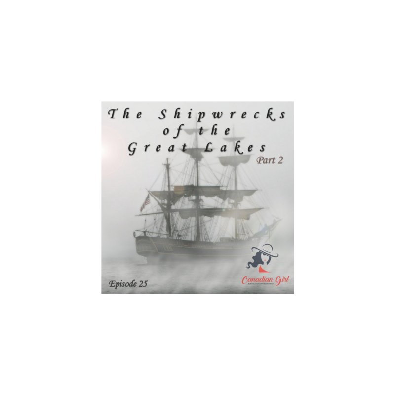 Shipwrecks of the Great Lakes - Part 2 by The Nothing Canada Souvenir Shop