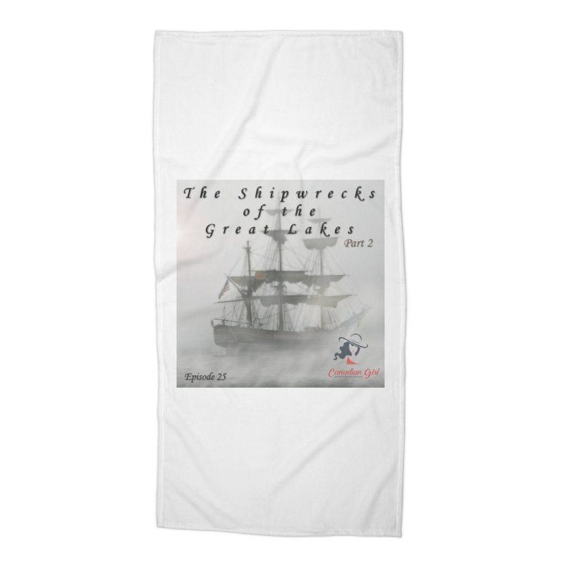 Shipwrecks of the Great Lakes - Part 2 Accessories Beach Towel by The Nothing Canada Souvenir Shop