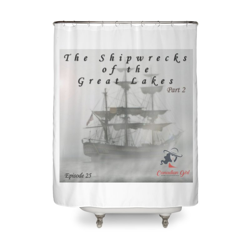 Shipwrecks of the Great Lakes - Part 2 Home Shower Curtain by The Nothing Canada Souvenir Shop