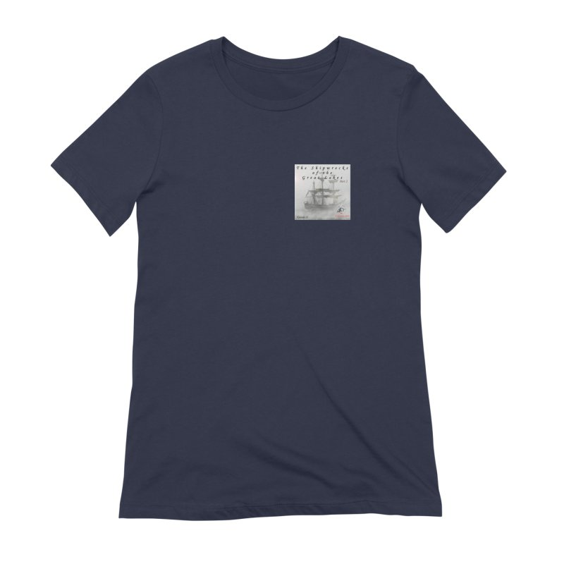 Shipwrecks of the Great Lakes - Part 2 Women's Extra Soft T-Shirt by The Nothing Canada Souvenir Shop