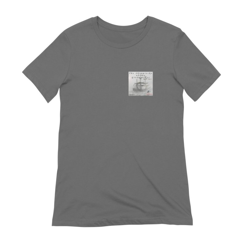 Shipwrecks of the Great Lakes - Part 2 Women's T-Shirt by The Nothing Canada Souvenir Shop
