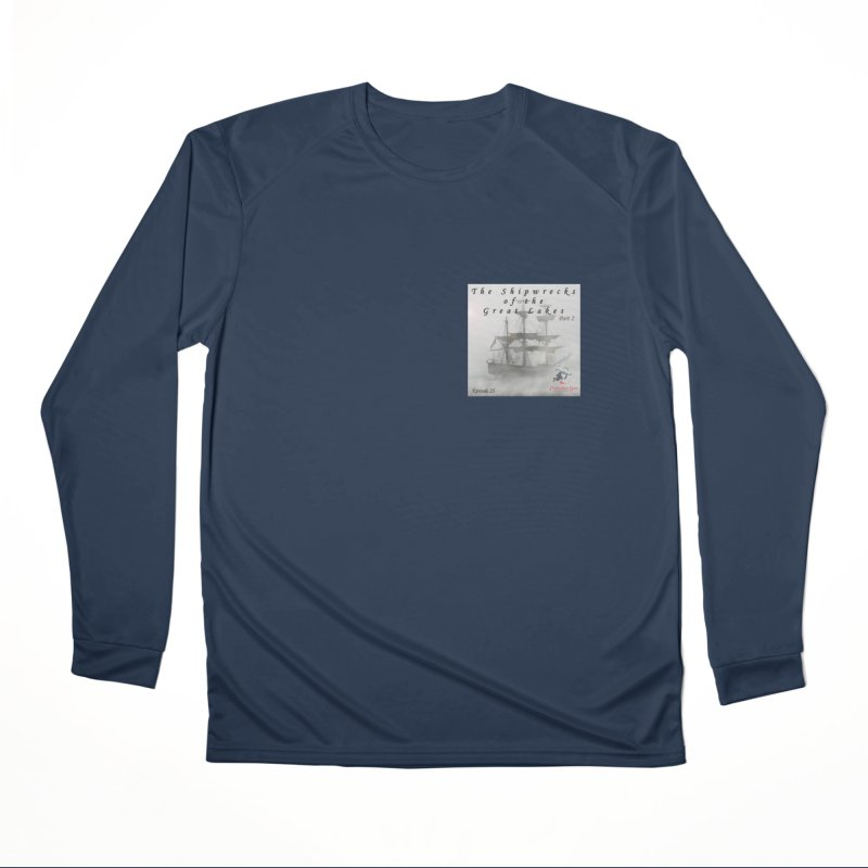 Shipwrecks of the Great Lakes - Part 2 Women's Performance Unisex Longsleeve T-Shirt by The Nothing Canada Souvenir Shop