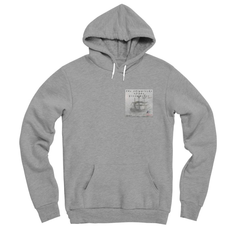 Shipwrecks of the Great Lakes - Part 2 Men's Sponge Fleece Pullover Hoody by The Nothing Canada Souvenir Shop