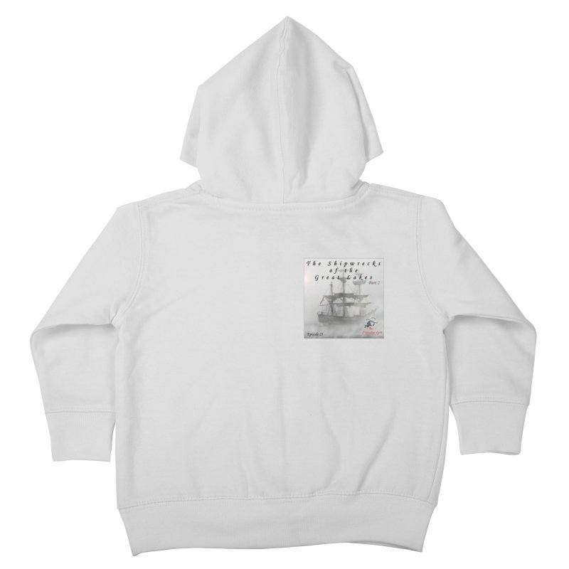 Shipwrecks of the Great Lakes - Part 2 Kids Toddler Zip-Up Hoody by The Nothing Canada Souvenir Shop