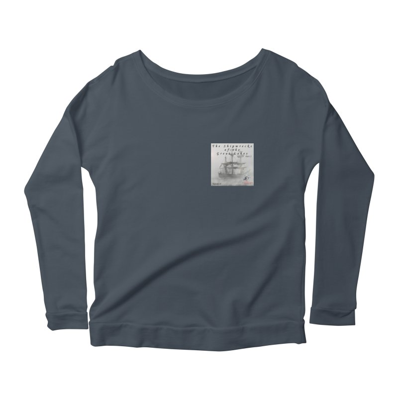 Shipwrecks of the Great Lakes - Part 2 Women's Scoop Neck Longsleeve T-Shirt by The Nothing Canada Souvenir Shop