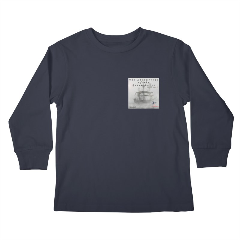 Shipwrecks of the Great Lakes - Part 2 Kids Longsleeve T-Shirt by The Nothing Canada Souvenir Shop