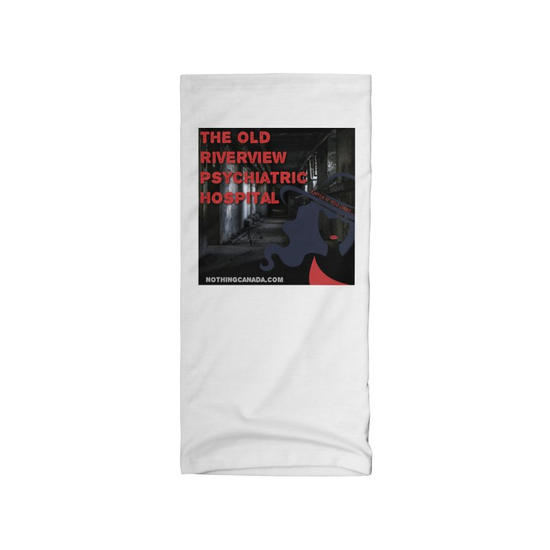 Enter If You Dare... Accessories Neck Gaiter by The Nothing Canada Souvenir Shop