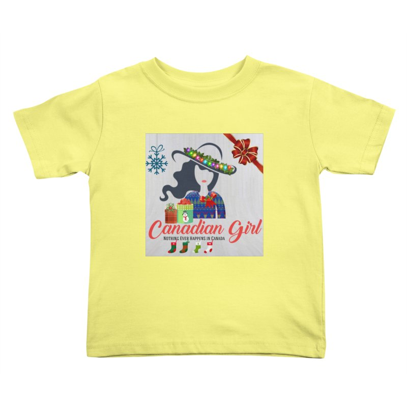 Holiday Canadian Girl Kids Toddler T-Shirt by The Nothing Canada Souvenir Shop