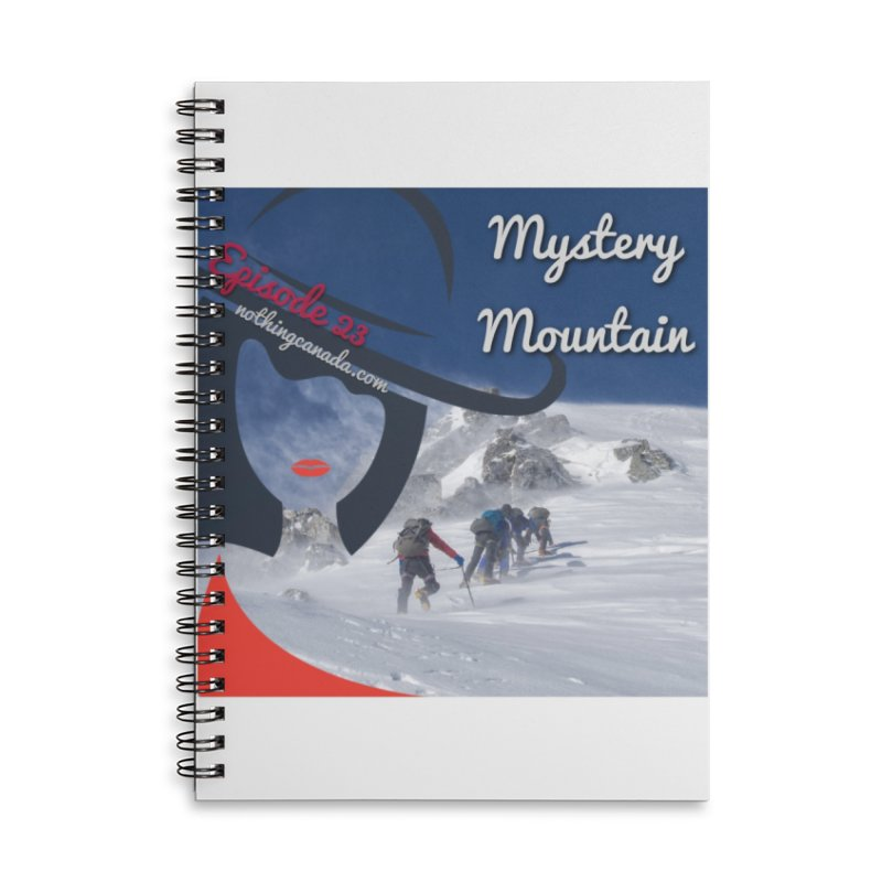 Mystery Mountain Accessories Lined Spiral Notebook by The Nothing Canada Souvenir Shop