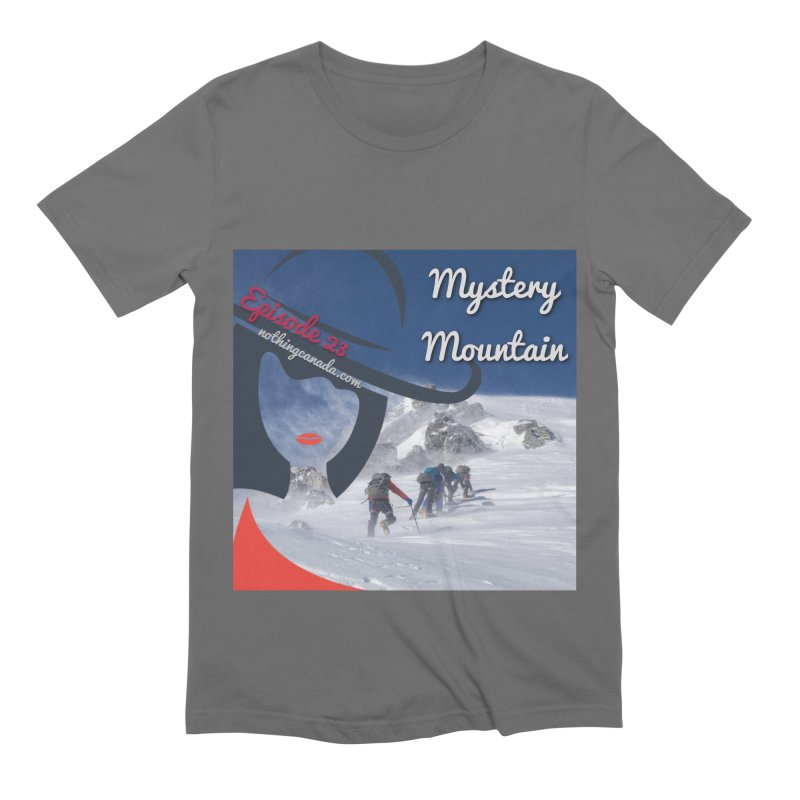Mystery Mountain Men's T-Shirt by The Nothing Canada Souvenir Shop
