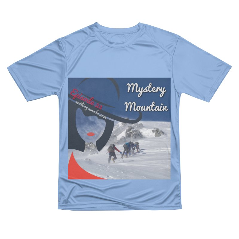 Mystery Mountain Men's Performance T-Shirt by The Nothing Canada Souvenir Shop