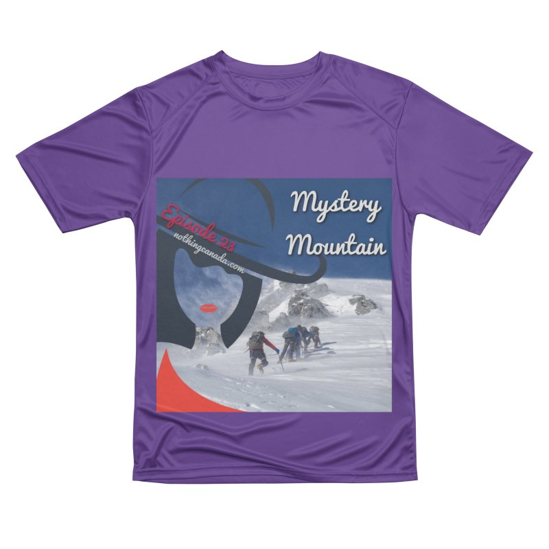 Mystery Mountain Women's Performance Unisex T-Shirt by The Nothing Canada Souvenir Shop