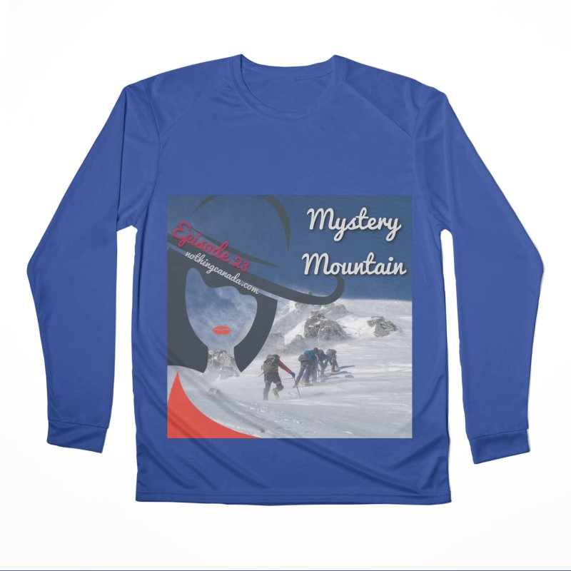 Mystery Mountain Women's Performance Unisex Longsleeve T-Shirt by The Nothing Canada Souvenir Shop