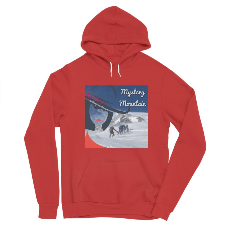 Mystery Mountain Women's Sponge Fleece Pullover Hoody by The Nothing Canada Souvenir Shop
