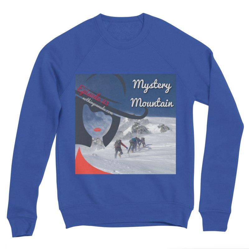 Mystery Mountain Women's Sponge Fleece Sweatshirt by The Nothing Canada Souvenir Shop