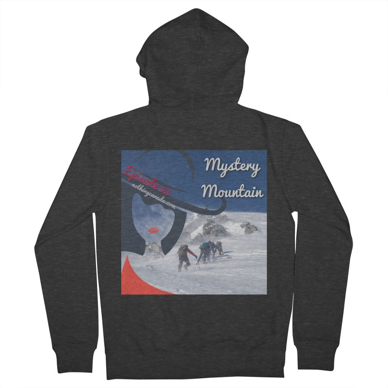 Mystery Mountain Men's French Terry Zip-Up Hoody by The Nothing Canada Souvenir Shop