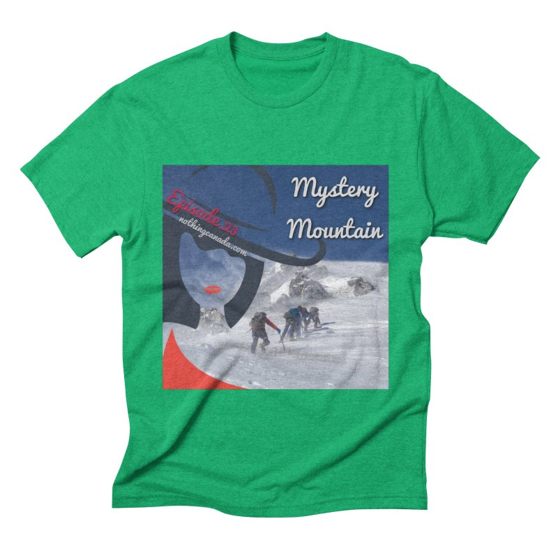 Mystery Mountain Men's Triblend T-Shirt by The Nothing Canada Souvenir Shop