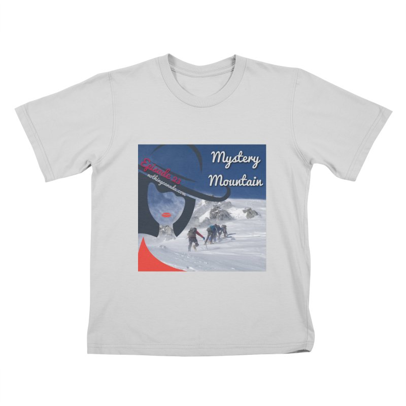 Mystery Mountain Kids T-Shirt by The Nothing Canada Souvenir Shop