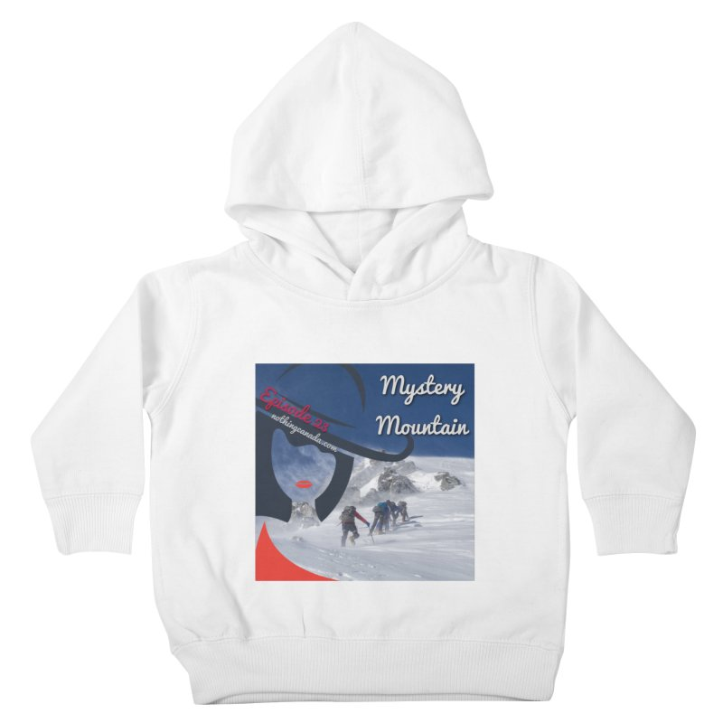 Mystery Mountain Kids Toddler Pullover Hoody by The Nothing Canada Souvenir Shop