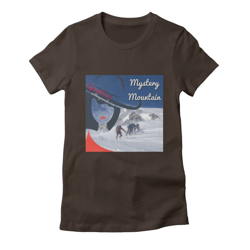 Mystery Mountain Women's Fitted T-Shirt by The Nothing Canada Souvenir Shop