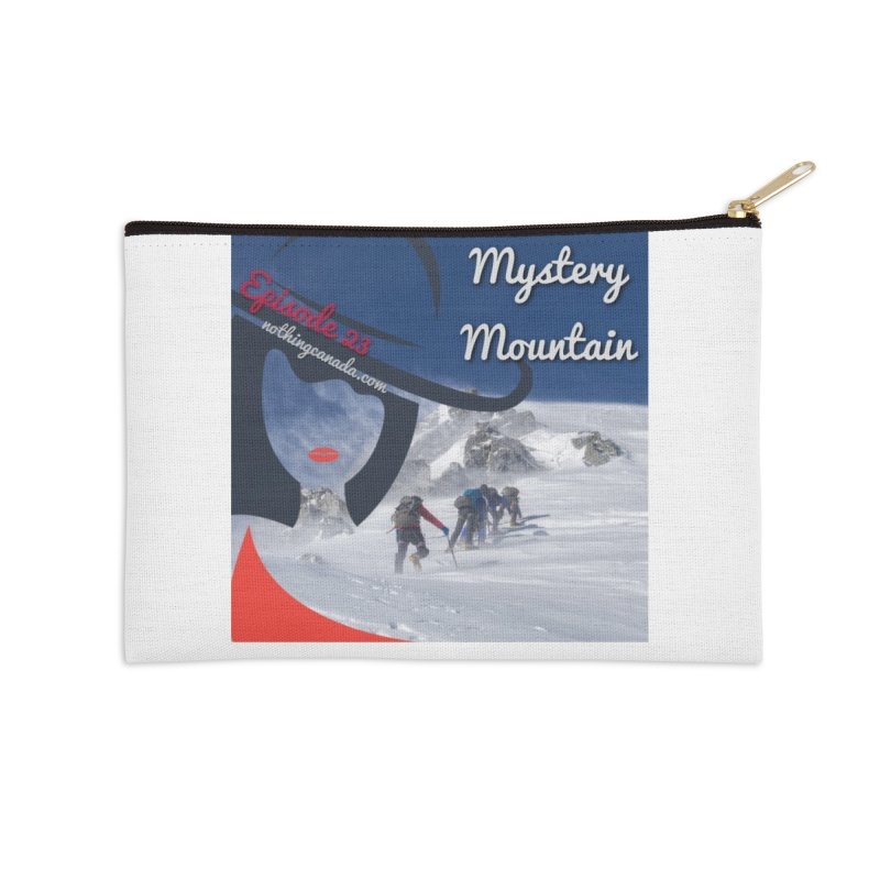 Mystery Mountain Accessories Zip Pouch by The Nothing Canada Souvenir Shop