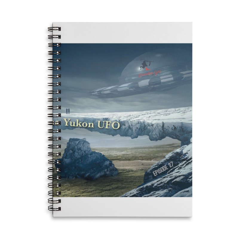 The Yukon UFO Accessories Lined Spiral Notebook by The Nothing Canada Souvenir Shop