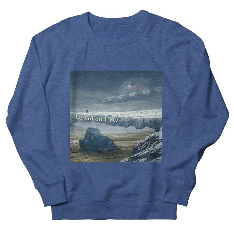 The Yukon UFO Men's Sweatshirt by The Nothing Canada Souvenir Shop