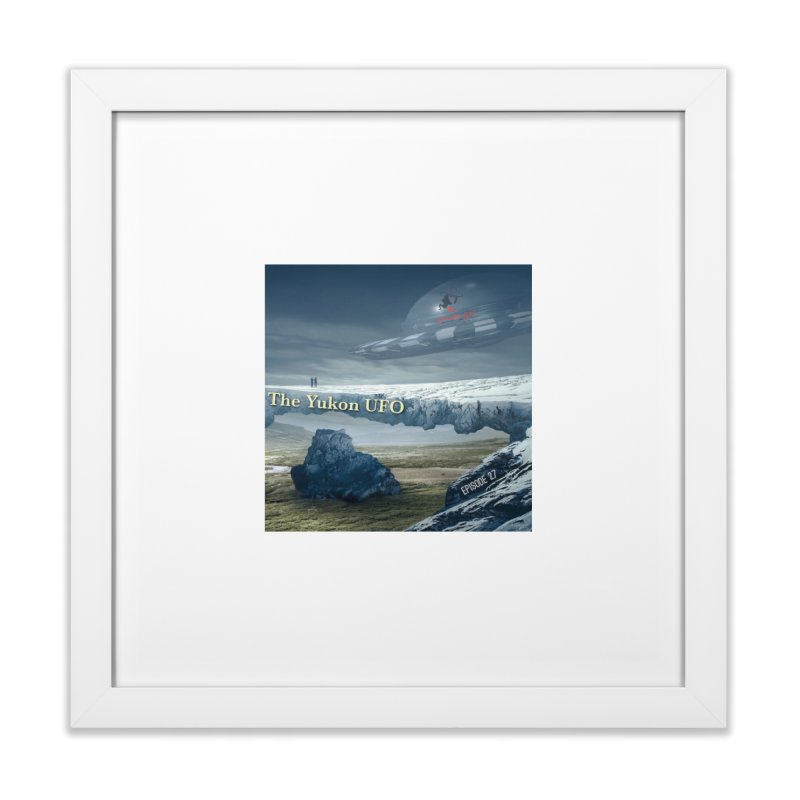 The Yukon UFO Home Framed Fine Art Print by The Nothing Canada Souvenir Shop