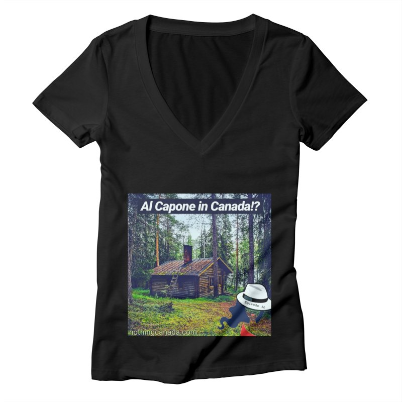 Al Capone in Canada!? Women's V-Neck by The Nothing Canada Souvenir Shop