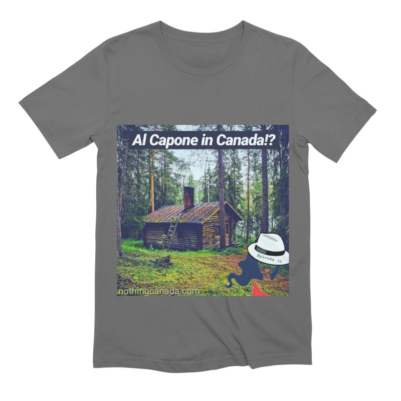 Al Capone in Canada!? Men's T-Shirt by The Nothing Canada Souvenir Shop