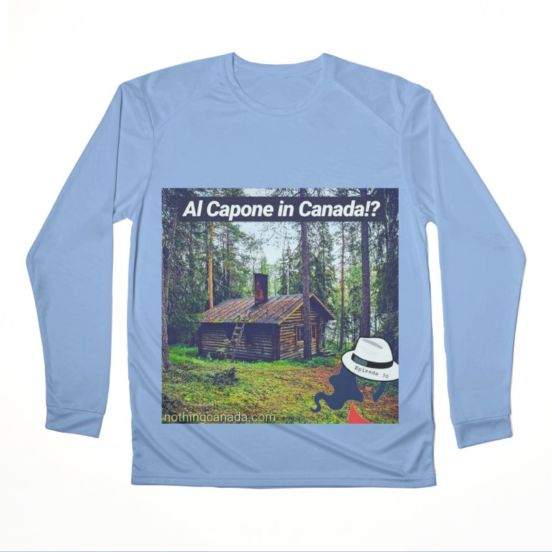 Al Capone in Canada!? Men's Performance Longsleeve T-Shirt by The Nothing Canada Souvenir Shop