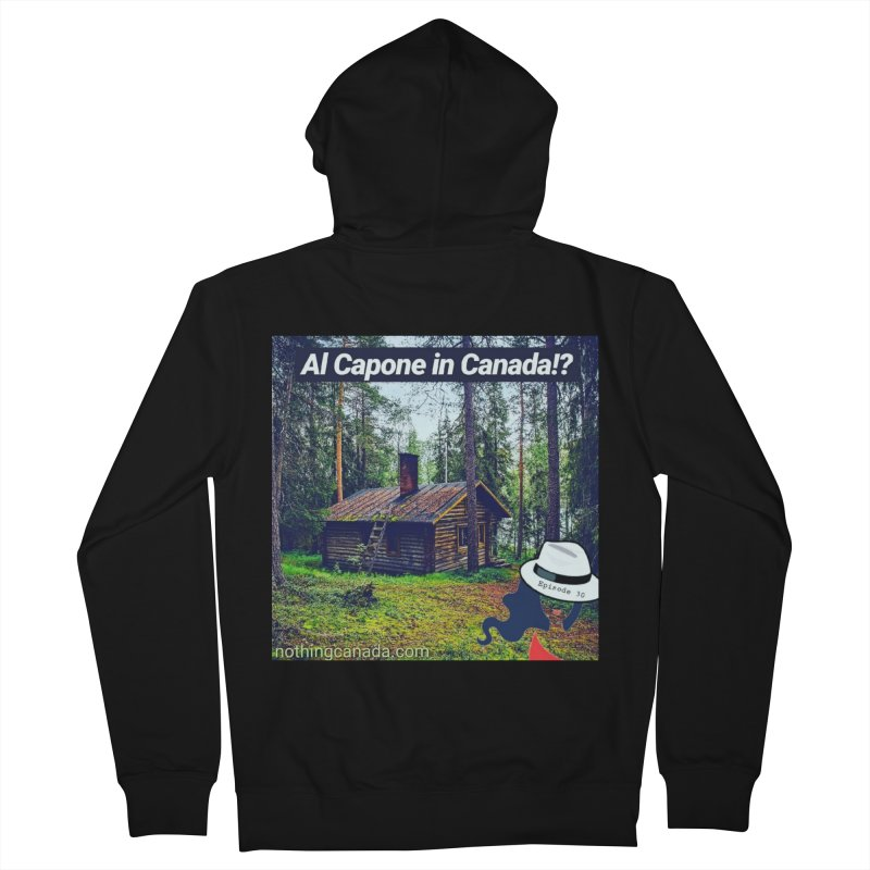 Al Capone in Canada!? Men's French Terry Zip-Up Hoody by The Nothing Canada Souvenir Shop