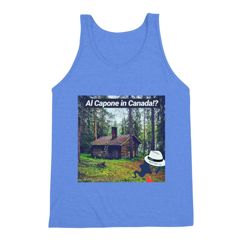 Al Capone in Canada!? Men's Triblend Tank by The Nothing Canada Souvenir Shop