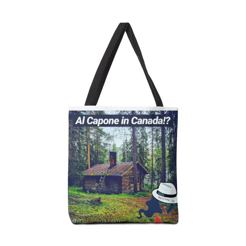 Al Capone in Canada!? Accessories Tote Bag Bag by The Nothing Canada Souvenir Shop