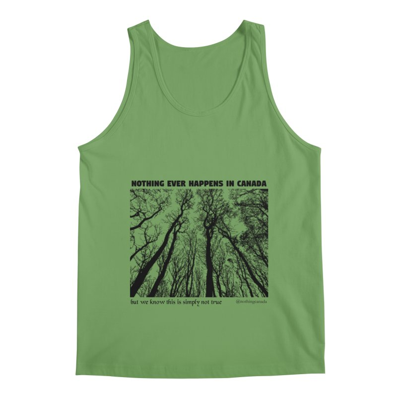 Nothing Ever Happens in Canada - Haunted Men's Tank by The Nothing Canada Souvenir Shop