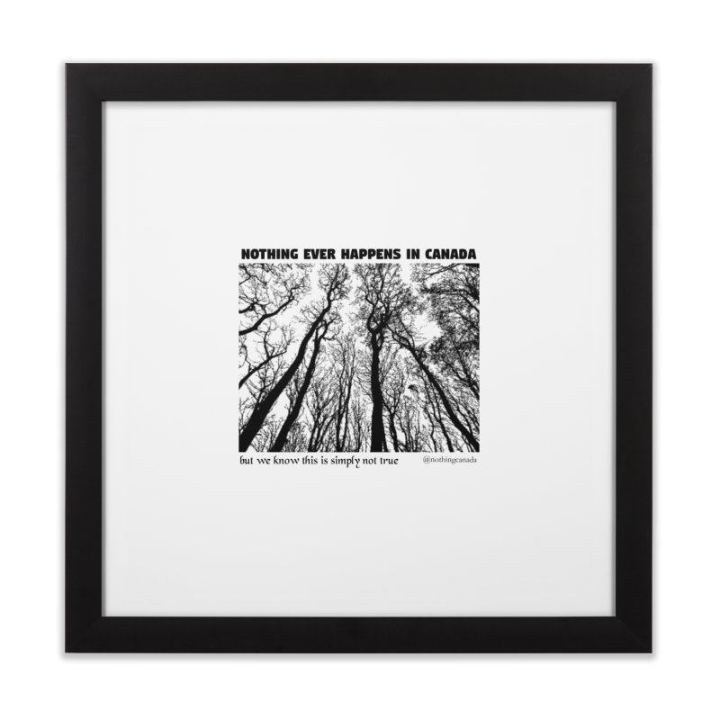 Nothing Ever Happens in Canada - Haunted Home Framed Fine Art Print by The Nothing Canada Souvenir Shop