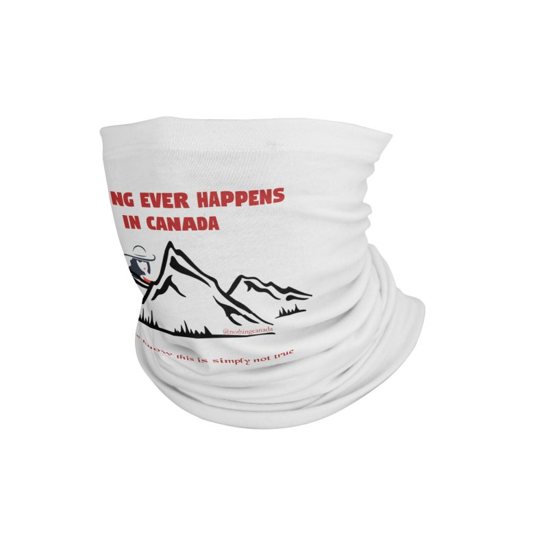 Canadian Girl - Mountains Accessories Neck Gaiter by The Nothing Canada Souvenir Shop