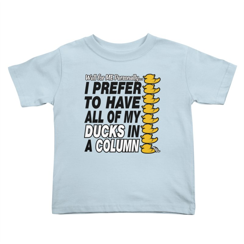 DUCKS IN A COLUMN Kids Toddler T-Shirt by NotQuiteRightDesigns
